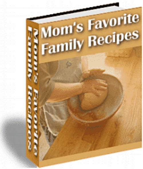 Product picture Moms Favorite Family Recipes